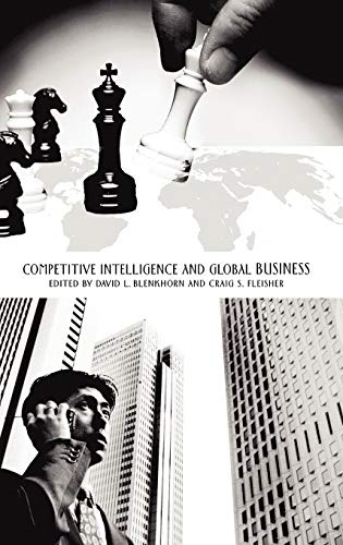 9780275981402: Competitive Intelligence and Global Business