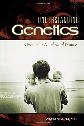 9780275981891: Understanding Genetics: A Primer for Couples and Families