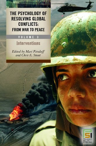 9780275982010: The Psychology of Resolving Global Conflicts: From War to Peace (3 Volume Set)