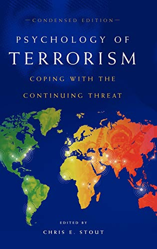 9780275982072: Psychology of Terrorism: Coping with the Continuing Threat: Coping with the Continued Threat (Contemporary Psychology)