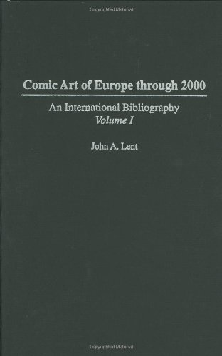 9780275982201: Comic Art of Europe Through 2000: An International Bibliography (Bibliographies and Indexes in Popular Culture, No. 10)