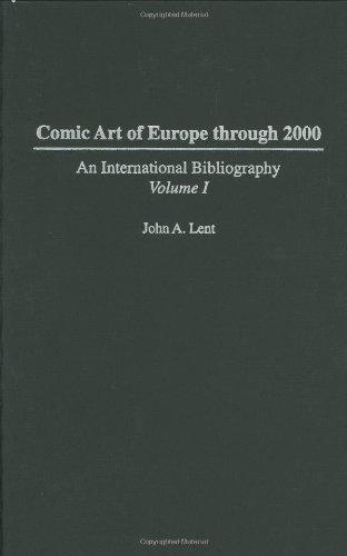 9780275982201: Comic Art of Europe Through 2000: An International Bibliography