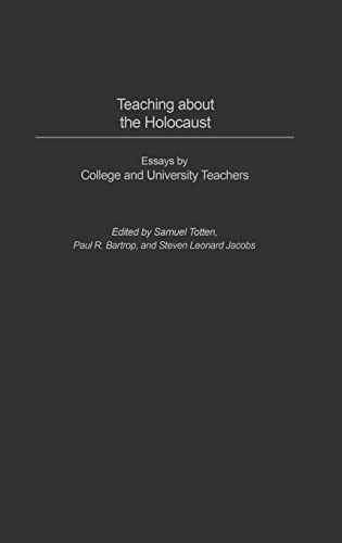 9780275982324: Teaching about the Holocaust: Essays by College and University Teachers