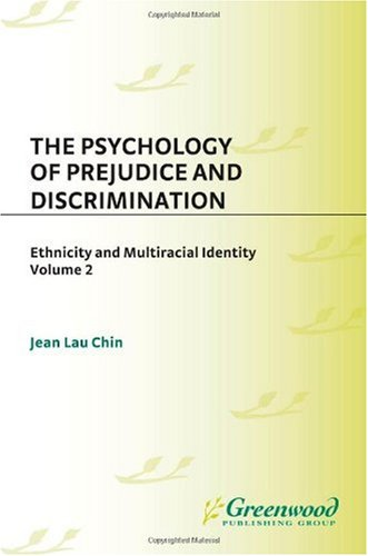 9780275982362: The Psychology Of Prejudice And Discrimination (Race and Ethnicity in Psychology)