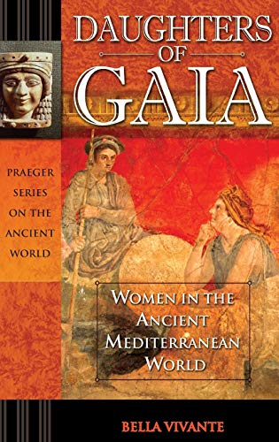 Daughters of Gaia: Women in the Ancient Mediterranean World (signed)