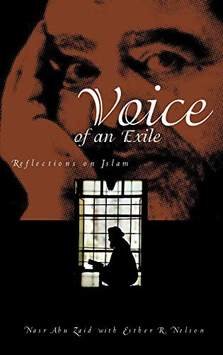 Voice of an Exile: Reflections on Islam: Nasr Abu Zaid,
