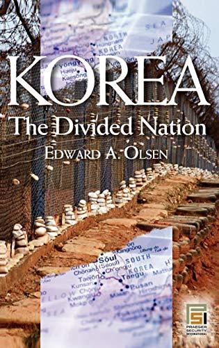 9780275983079: Korea, the Divided Nation (Praeger Security International)