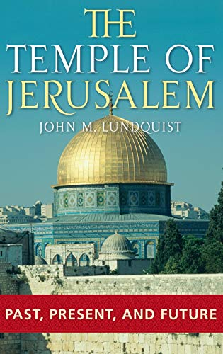 9780275983390: The Temple of Jerusalem: Past, Present, and Future