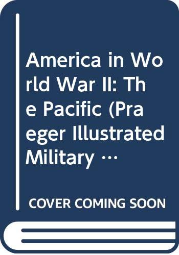 America in World War II; Pacific; 7v.: Praeger Publishers
