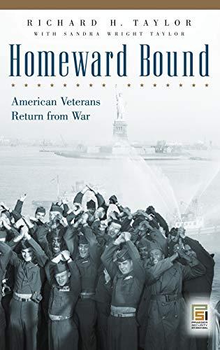 9780275983857: Homeward Bound: American Veterans Return from War (Praeger Security International)