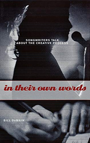 9780275984021: In Their Own Words: Songwriters Talk About the Creative Process