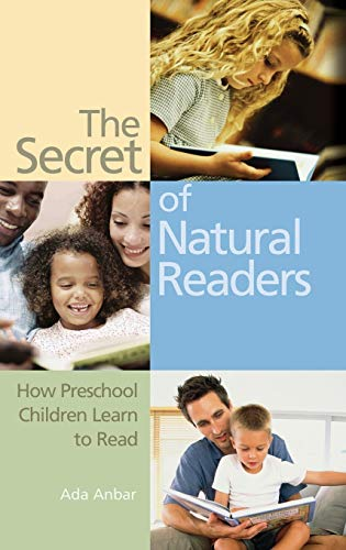 9780275984243: The Secret Of Natural Readers: How Preschool Children Learn To Read