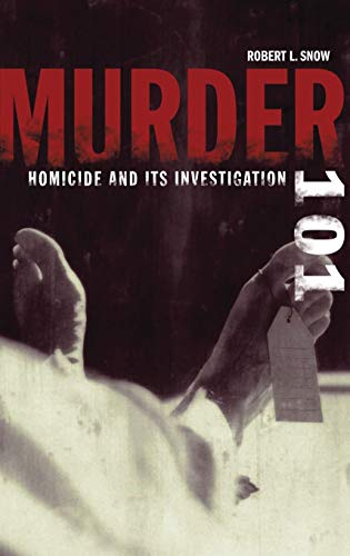 9780275984328: Murder 101: Homicide and Its Investigation