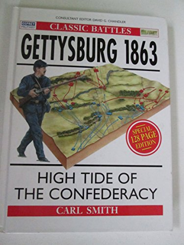 9780275984434: Gettysburg 1863: High Tide of the Confederacy (Praeger Illustrated Military History)