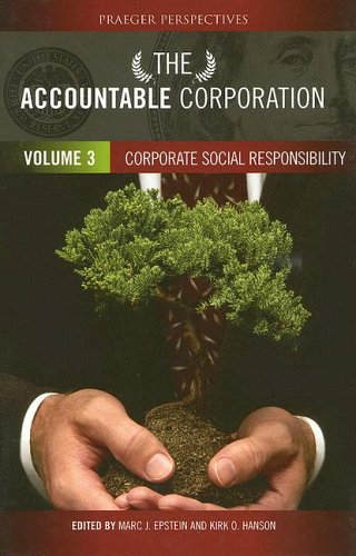 9780275984946: The Accountable Corporation: Corporate Social Responsibility Volume 3