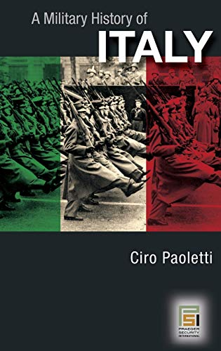9780275985059: A Military History of Italy
