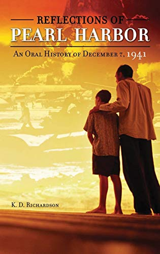9780275985165: Reflections of Pearl Harbor: An Oral History of December 7, 1941