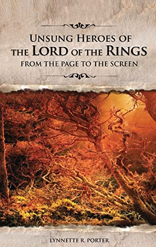 9780275985219: Unsung Heroes of The Lord of the Rings: From the Page to the Screen