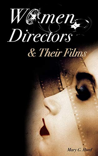 9780275985783: Women Directors and Their Films
