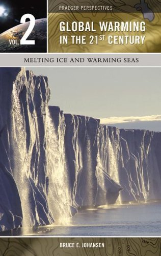 9780275985875: Global Warming in the 21st Century, Volume 2: Melting Ice and Warming Seas