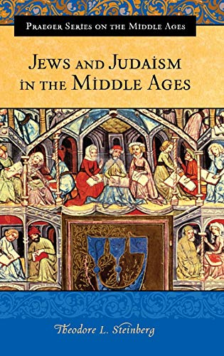 9780275985882: Jews and Judaism in the Middle Ages (Praeger Series on the Middle Ages)