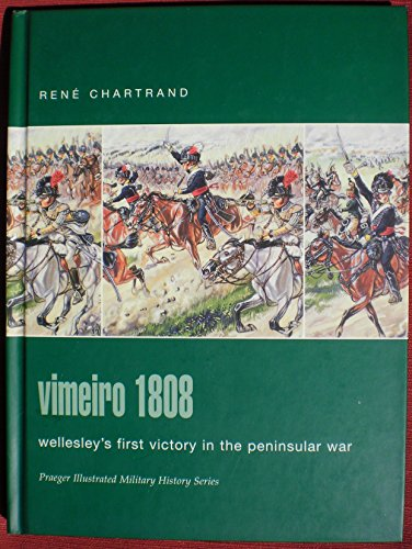 9780275986223: Vimeiro 1808: Wellesley's First Victory In The Peninsular War