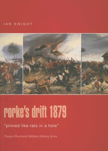 9780275986339: Rorke's Drift 1879: `Pinned like Rats in a Hole' (Praeger Illustrated Military History)