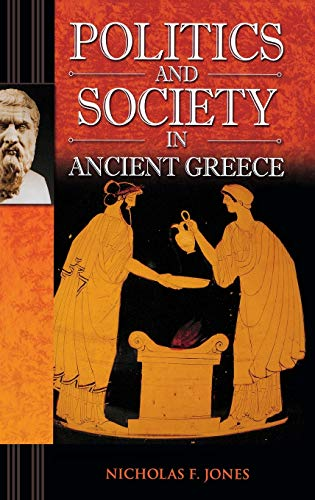 9780275987657: Politics and Society in Ancient Greece (Praeger Series on the Ancient World)