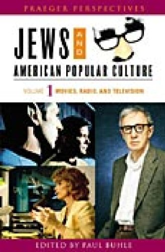 9780275987930: Jews and American Popular Culture [3 volumes] (Praeger Perspectives) (v. 1-3)
