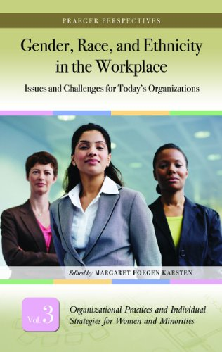 9780275988029: Gender, Race, and Ethnicity in the Workplace [3 volumes]: Issues and Challenges for Today's Organizations (Praeger Perspectives)