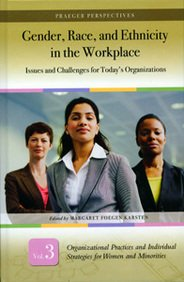 9780275988050: Gender, Race, and Ethnicity in the Workplace: Issues and Challenges for Today's Organizations (Volume 3, Organizational Practices and Individual Strategies for Women and Minorities)