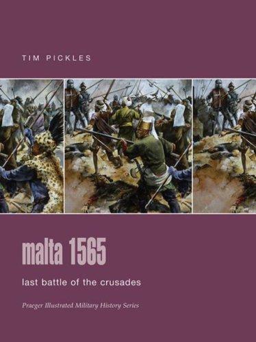 9780275988524: Malta 1565: Last Battle of the Crusades