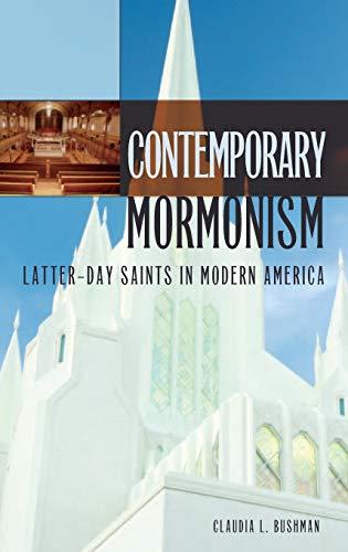 9780275989330: Contemporary Mormonism: Latter-Day Saints in Modern America