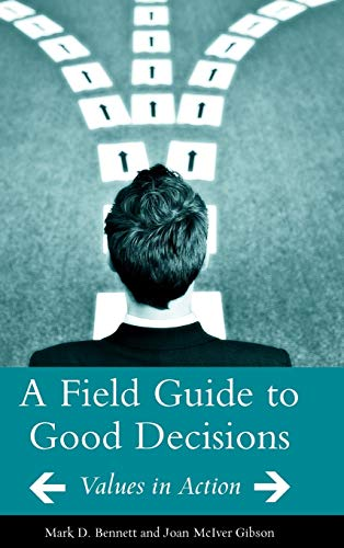 9780275989378: A Field Guide to Good Decisions: Values in Action