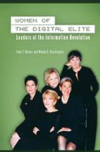 9780275989392: Women of the Digital Elite: Leaders of the Information Revolution