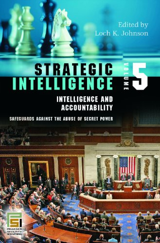 9780275989422: Strategic Intelligence: v. 1-5 (Intelligence and the Quest for Security) (Praeger Security International)