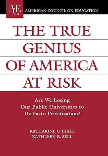 The True Genius of America at Risk: Katharine C. Lyall;