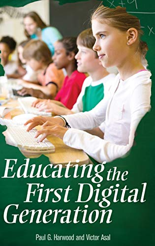 9780275989590: Educating the First Digital Generation (Educate US)