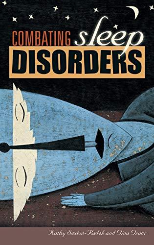 9780275989736: Combating Sleep Disorders