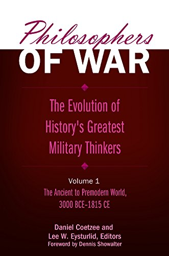 9780275989774: Philosophers of War [2 volumes]: The Evolution of History's Greatest Military Thinkers