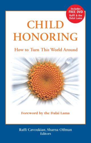 Child Honoring: How to Turn This World: Praeger Publishers