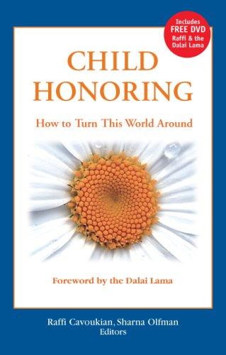 9780275989811: Child Honoring: How to Turn This World Around