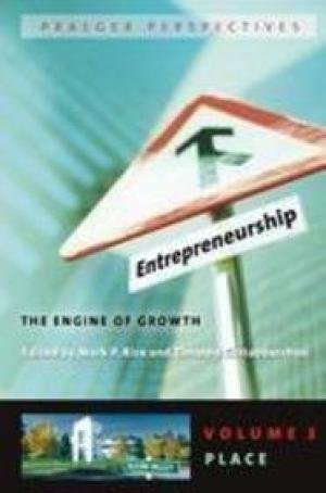 9780275989897: Entrepreneurship: The Engine of Growth (Praeger Perspectives)