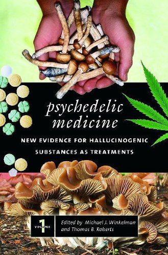 9780275990244: Psychedelic Medicine: New Evidence for Hallucinogenic Substances as Treatments, Volume 1 (Praeger Perspectives)