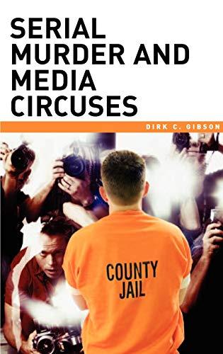 9780275990640: Serial Murder and Media Circuses
