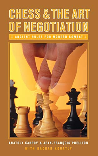 9780275990657: Chess and the Art of Negotiation: Ancient Rules for Modern Combat