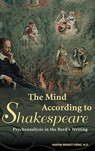 9780275990817: The Mind According to Shakespeare: Psychoanalysis in the Bard's Writing