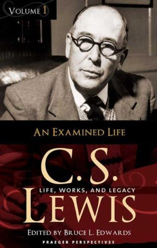 9780275991173: C. S. Lewis: Life, Works, and Legacy, Volume 1, An Examined Life