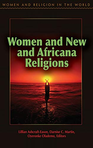 Women and New and Africana Religions (Hardback)