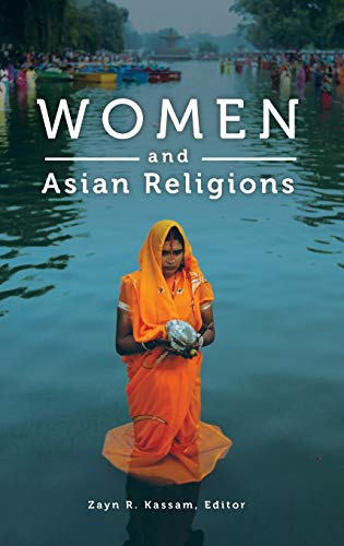 9780275991593: Women and Asian Religions (Women and Religion in the World)